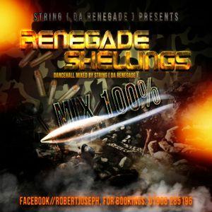 RENEGADE SHELLINGZ MIX mixed by String ( Da Renegade )