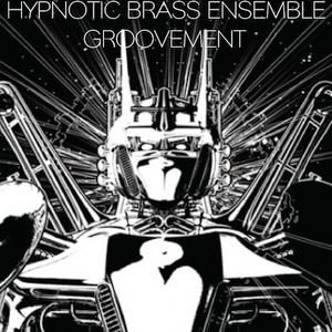 HYPNOTIC BRASS ENSEMBLE // MAY11