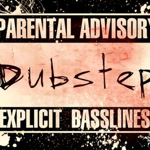 Dubstep You Can't Bring Home to Mother.