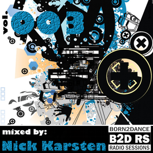 Born2Dance Radio Session vol.003 - mixed by Nick Karsten part 2