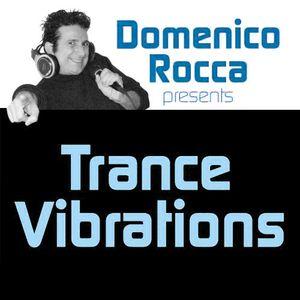Domenico Rocca - Trance Vibrations Episode 03 - Italian - 2012