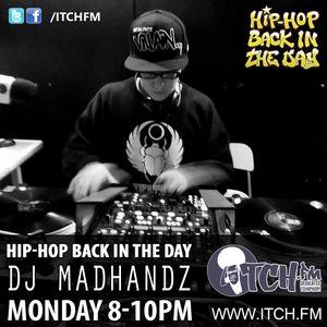 DJ MADHANDZ - Hiphopbackintheday Show 66