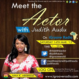 Meet The Actor with Judith Audu ft Ama