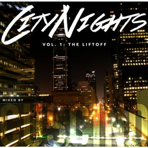 City Nights - Vol. 1: The Liftoff (LIVE CLUB MIX)