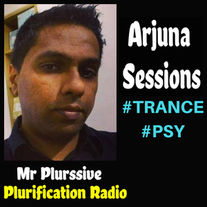 Arjuna Sessions 27 (10 MARCH 2018) 1hr of TRANCE MUSIC