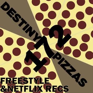Week 172: Freestyle & Netflix Recs