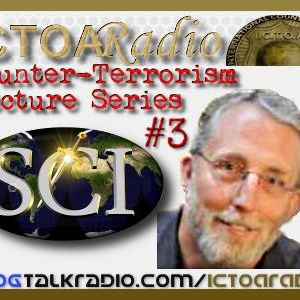 Dr. Ross Riggs: Lecture On Counter Terrorism Series 3