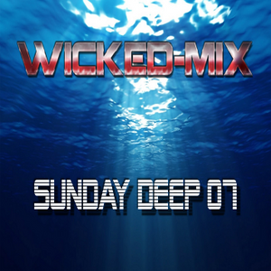 WickedMix - Sunday Deep 07 10-28-18