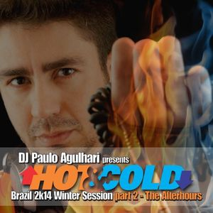 HOT & COLD - Brazil 2k14 Winter Session Part 2 - The Afterhours