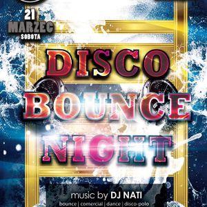 Twister Music-Club - Disco Bounce Night - Dj Nati - 21.03.2015 - Part. 2