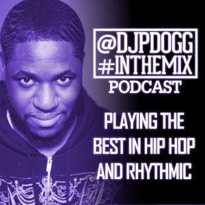 @Djpdogg #Inthemix Season 12 Episode 22