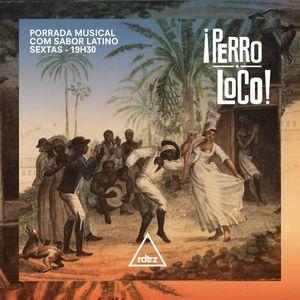 PERRO LOCO #11