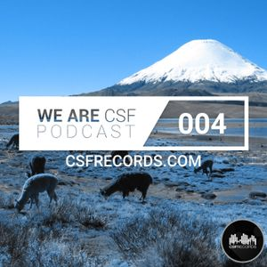 WE ARE CSF PODCAST - EPISODE 004