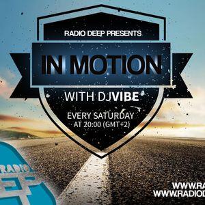 DJ ViBE - In Motion @ Radio Deep [Episode 2] 19.03.2016