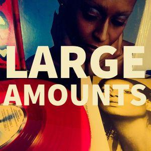 Large Amounts