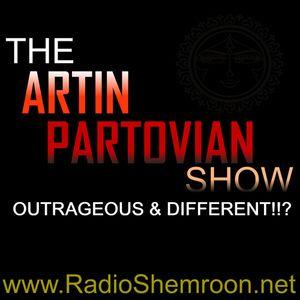 THE ARTIN PARTOVIAN SHOW_ARTIN'S BIRTHDAY