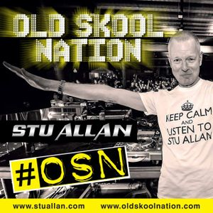 (#189) STU ALLAN ~ OLD SKOOL NATION - 25/3/16 - OSN RADIO