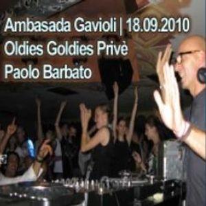 Paolo Barbato - Ambasada Gavioli - Oldies Goldies Prive - 18.9.2010