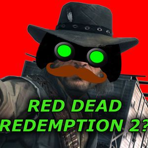 Episode 58 - Red Dead Redemption 3?
