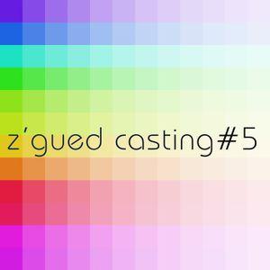 Z'Gued-Casting#5