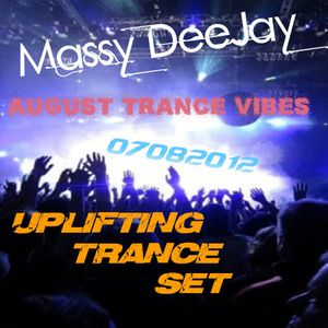August Trance Vibes