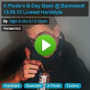 X-Plode's B-Day Bash @ Barmstedt 13.09.12 Liveset Hardstyle