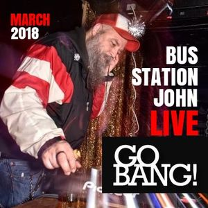 Bus Station John at Go BANG!