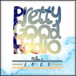 "PrettyGood Radio's ""The Blend"" on 94.3fm - July"