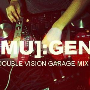 [MU]:GEN - Double Vision Magazine Party mix (UK Garage)