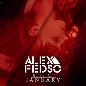 Alex Fedso – Best of January