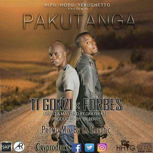 Pakutanga Promo Mix Ti Gonzi X Forbes
