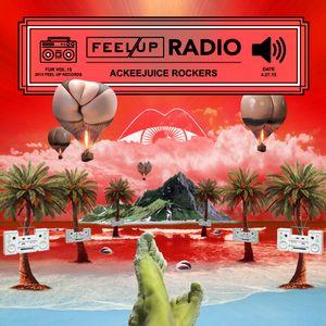 Feel Up Radio Vol.15 - Ackeejuice Rockers - Bootyland Mix