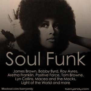 Soul Funk  - James Brown, Roy Ayres, Tom Browne, Bobby Byrd