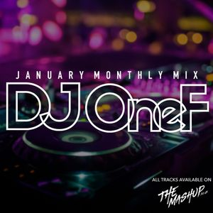 @DJOneF TheMashUp Jan 2019