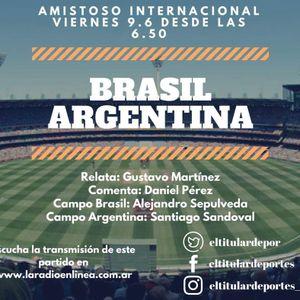 Relato - Argentina Brasil 9-6-17