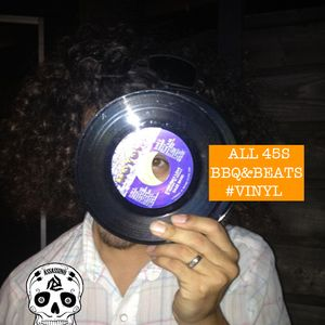 Abe The Assassin - BBQ&Beats all 45s set (Labor day edition)