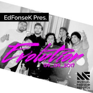 EdFonsek Pres. Evolution 09-09-2017