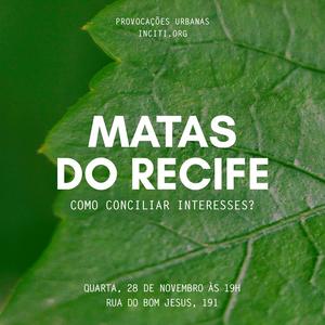 Matas do Recife: como conciliar interesses? (1/2)