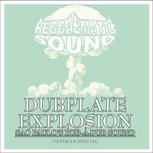 Reggaematic Sound Dubplate Explosion (Veteran Special) Vol 1