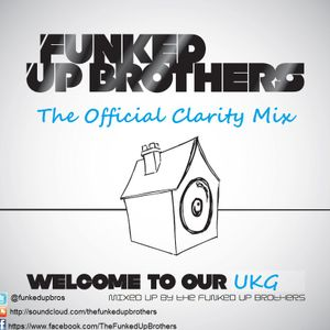 Welcome To Our UKG (The Clarity Mix)