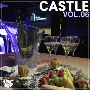 DJ Castle plaits House Music VOL.06