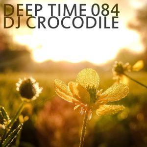 Dj Crocodile - Deep Time 084