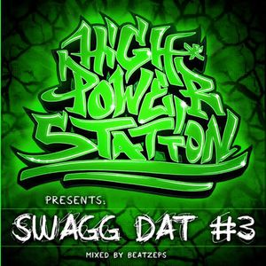 HIGH POWER STATION - SWAGG DAT #3 (2012)