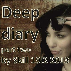 Deep diary 19.2 2013