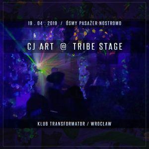 CJ Art @ Tribe Stage on Osmy Pasazer Nostromo (Transformator - Wroclaw) [19-04-2019]