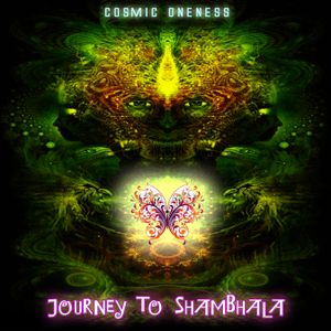 Cosmic Oneness - Journey To Shambhala