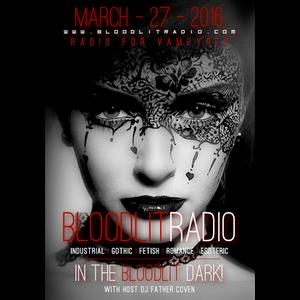 In The Bloodlit Dark! March-27-2016