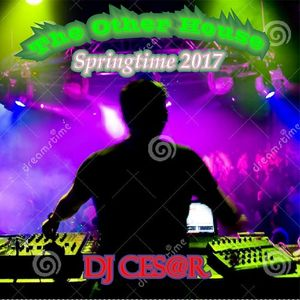 The Other House (Springtime 2017 Mix) by Dj CeS@R from Argentina