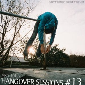 Aka Tell´s Hangover Sessions #13