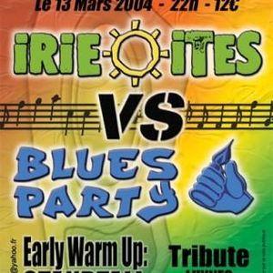 1/8 Blues Party VS Irie Ites 2004 - Part 1